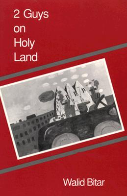 2 Guys on Holy Land (Wesleyan Poetry Series), Bitar, Walid