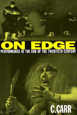 Image for ON EDGE PERFORMANCE AT THE END OF THE TWENTIETH CENTURY