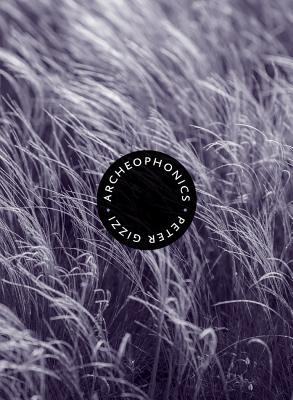 Image for Archeophonics (Wesleyan Poetry Series)
