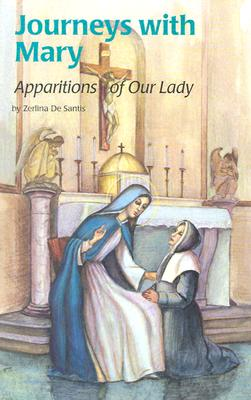 Image for Journeys With Mary : Apparitions of Our Lady