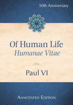 Image for Of Human Life (Humanae Vitae)