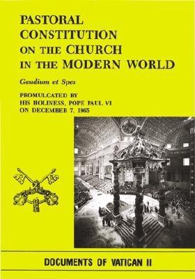 Image for Pastoral Constitution on the Church in the Modern World: Gaudium et Spes