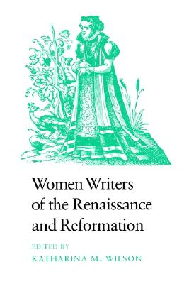 Image for Women Writers of the Renaissance and Reformation