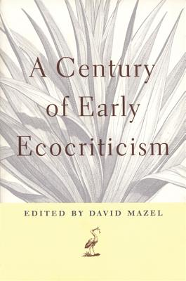 Image for A Century of Early Ecocriticism