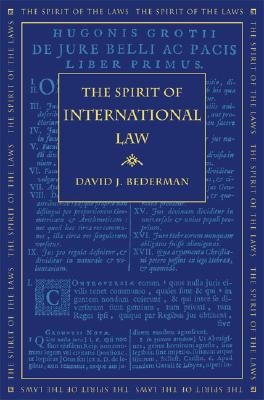 Image for The Spirit of International Law (The Spirit of the Laws Ser.)