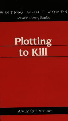 Image for Plotting to Kill (Writing About Women)