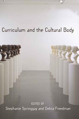 Image for Curriculum and the Cultural Body