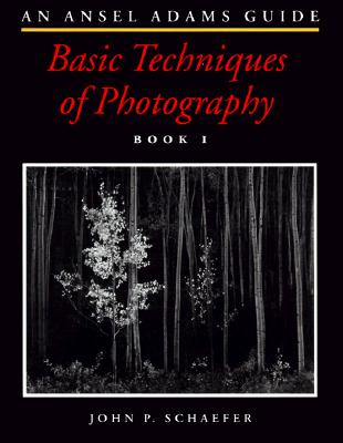 Image for An Ansel Adams Guide : Basic Techniques of Photography (Book One)