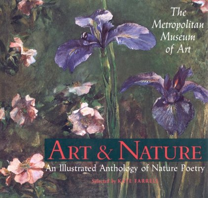 Image for Art & Nature: An Illustrated Anthology of Nature Poetry