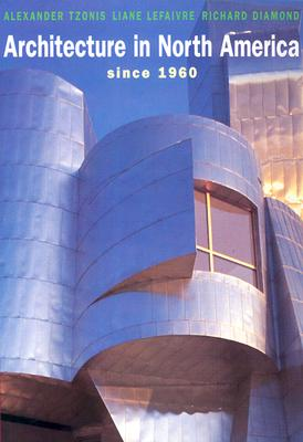 Image for Architecture in North America: Since 1960