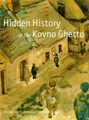 Image for Hidden History Of The Kovino Ghetto