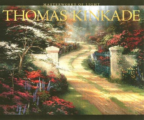 Image for Thomas Kinkade: Masterworks of Light