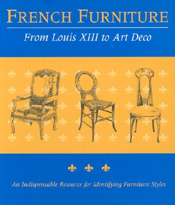 Image for French Furniture : From Louis XIII to Art Deco
