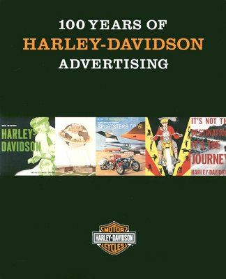 Image for 100 Years of Harley-Davidson Advertising