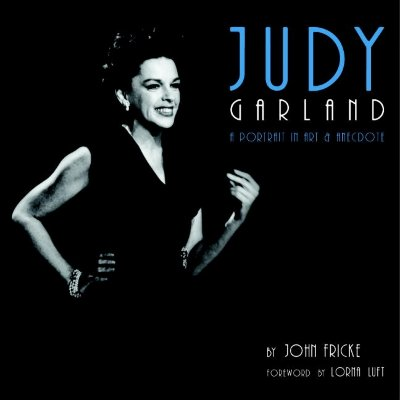 Image for Judy Garland: A Portrait in Art & Anecdote