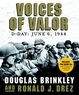 Image for Voices of Valor: D-Day, June 6, 1944 (Includes 2 Audio CD's)