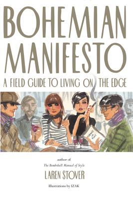 Image for Bohemian Manifesto: A Field Guide to Living on the Edge