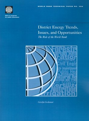 Image for District Energy Trends, Issues, and Opportunities: The Role of the World Bank (World Bank Technical Papers)