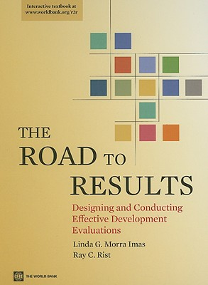 Image for The Road to Results: Designing and Conducting Effective Development Evaluations (World Bank Training Series)