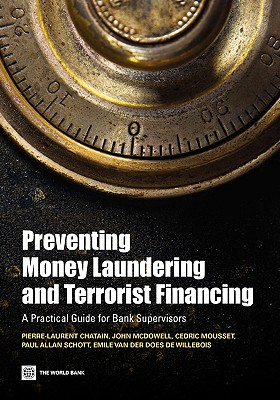 Image for Preventing Money Laundering and Terrorist Financing: A Practical Guide for Bank Supervisors (World Bank Publications)