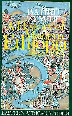 Image for A History of Modern Ethiopia, 1855-1974 (Eastern African Studies)