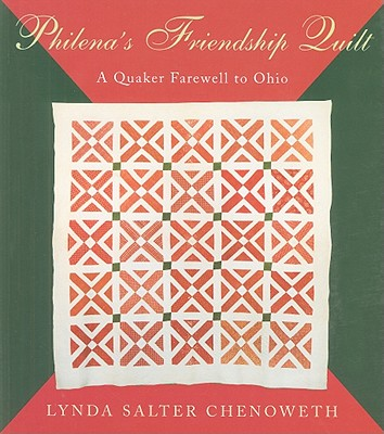 Image for Philena's Friendship Quilt A Quaker Farewell to Ohio