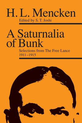Image for A Saturnalia of Bunk: Selections from The Free Lance, 1911?1915