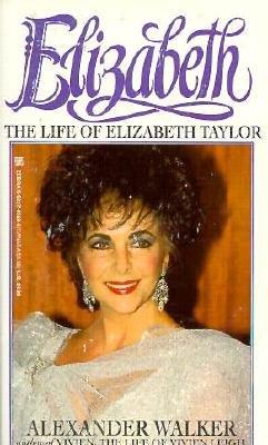 Image for Elizabeth: The Life of Elizabeth Taylor