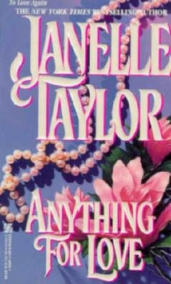 Anything for Love, JANELLE TAYLOR