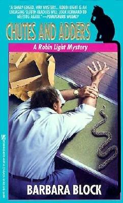 Chutes And Adders  A Robin Light Mystery, Block, Barbara