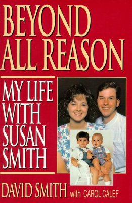 Image for Beyond All Reason: My Life with Susan Smith