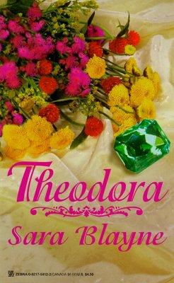 Theodora, Sara Blayne