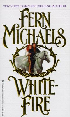 Whitefire, FERN MICHAELS, IRIS SUMMERS