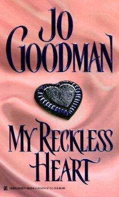 My Reckless Heart, Jo Goodman