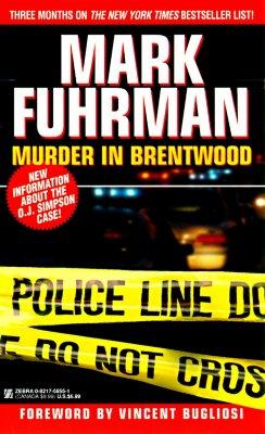 MURDER IN BRENTWOOD, FUHRMAN, MARK