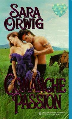 Image for Comanche Passion (Zebra Splendor Historical Romances)