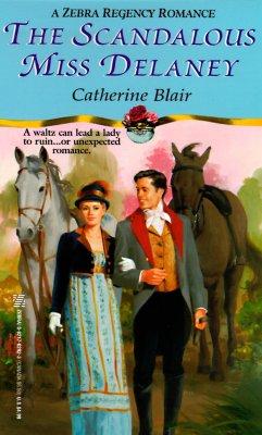 Image for The Scandalous Miss Delaney (Zebra Regency Romance)