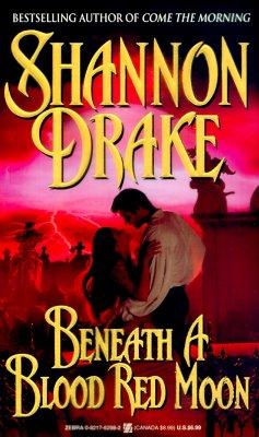Beneath a Blood Red Moon (Zebra Romantic Suspense), Shannon Drake