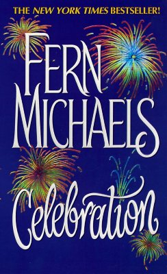 Celebration, FERN MICHAELS