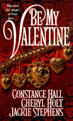 Be My Valentine ; Cupid's Arrow ; Meg's Secret Admirer ; One Special, Hall, Constance;Holt, Cheryl;Stephens, Jackie