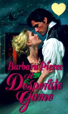 Image for A Desperate Game (Zebra Splendor Historical Romances)