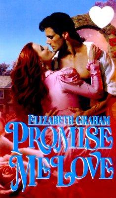Image for Promise Me Love (Zebra Splendor Historical Romances)