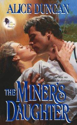 The Miner's Daughter: The Dream Maker, Duncan Alice