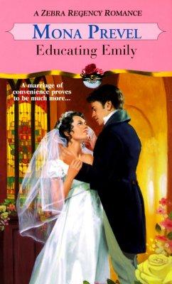 Image for Educating Emily (Zebra Regency Romance)
