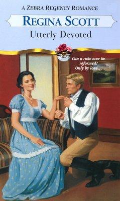 Image for Utterly Devoted (Zebra Regency Romance)