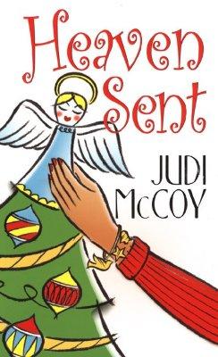 Heaven Sent, JUDI MCCOY
