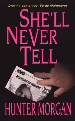 Image for She'll Never Tell (Zebra Romantic Suspense)