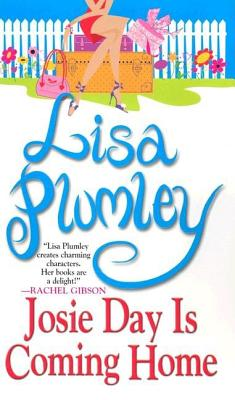 Josie Day Is Coming Home (Zebra Contemporary Romance), LISA PLUMLEY