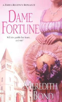 Image for Dame Fortune (Zebra Regency Romance)