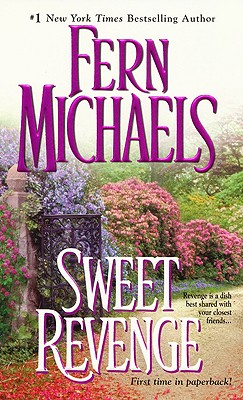Sweet Revenge (Revenge of the Sisterhood (Paperback)), FERN MICHAELS